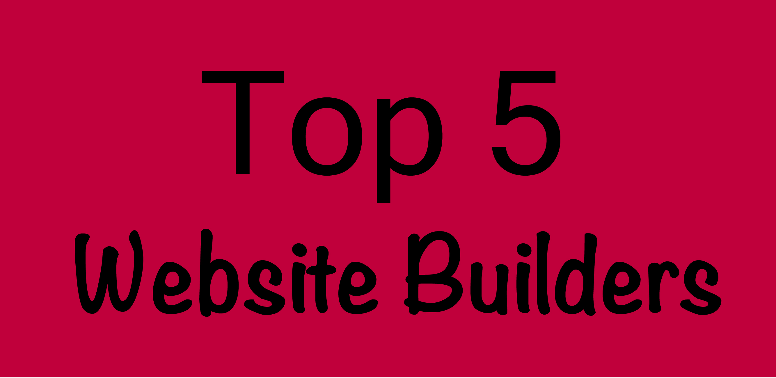 Top 5 Website Builders